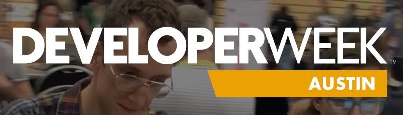DeveloperWeek Austin 2019
