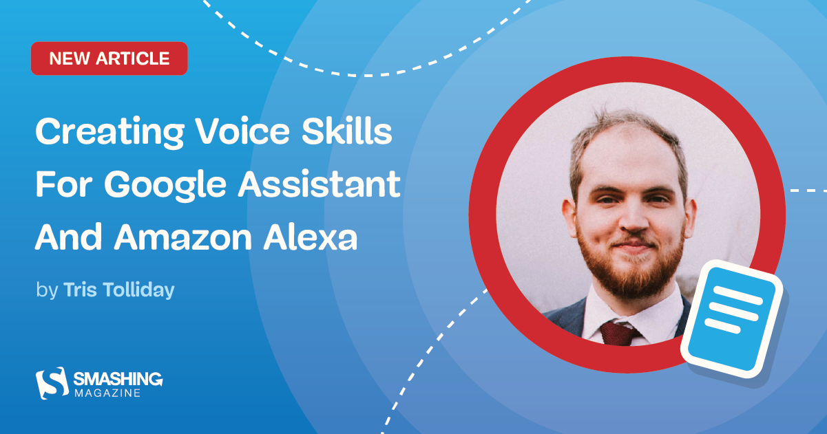 Creating Voice Skills For Google Assistant And Amazon Alexa