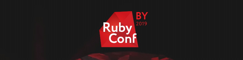 Ruby Conference Belarus 2019