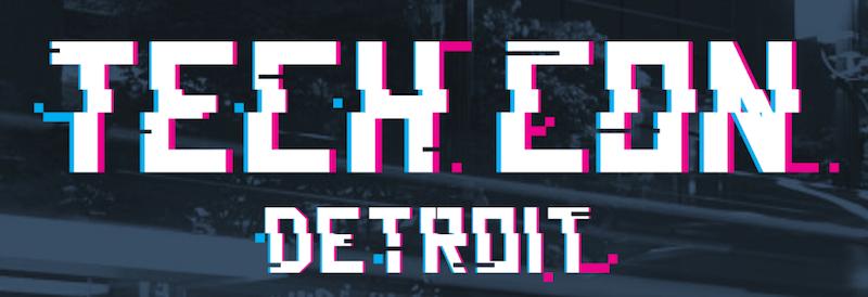 Tech Con Detroit 2018