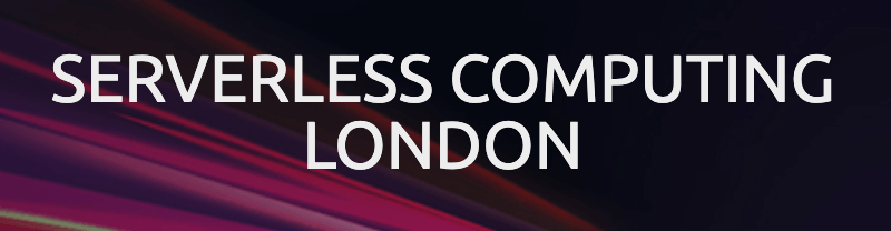 Serverless Computing London 2019