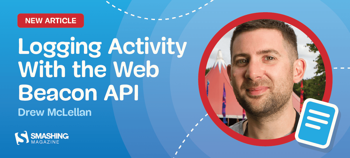 Logging Activity With The Web Beacon API