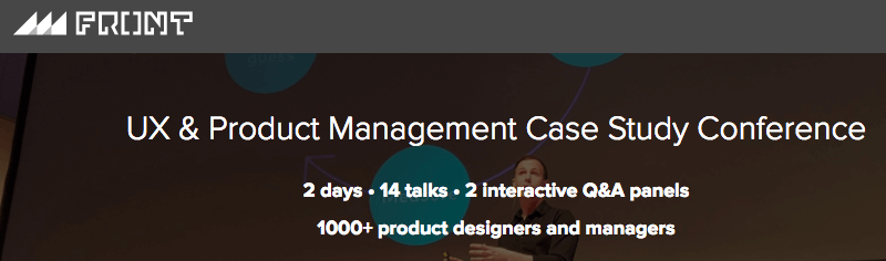 UX & Product Management Case Study Conference 2018
