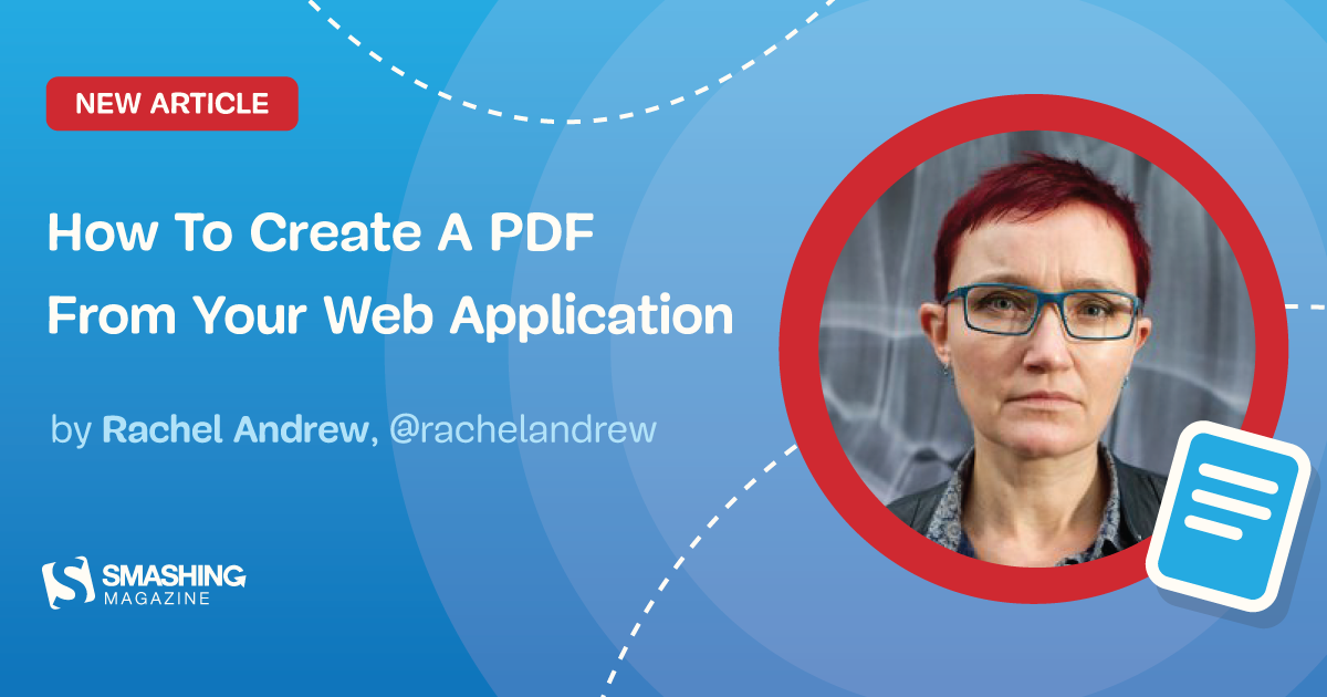 How To Create A PDF From Your Web Application — Smashing