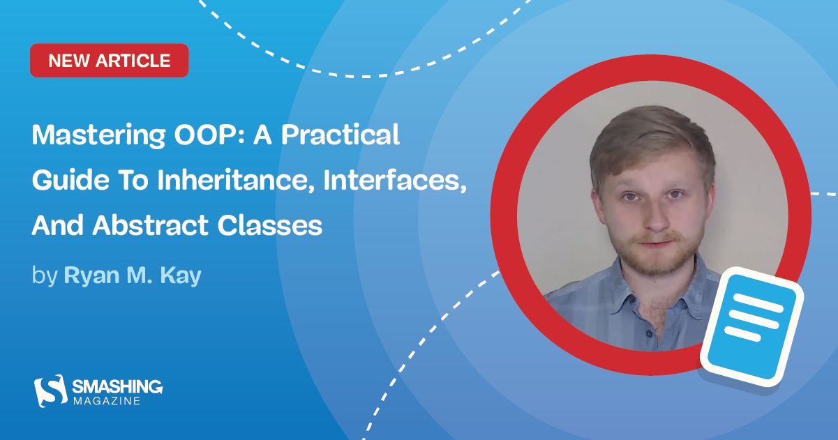 Mastering OOP: A Practical Guide To Inheritance, Interfaces, And Abstract Classes