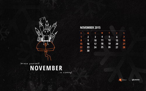 Brace Yourself, November Is Coming!