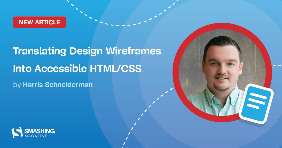 Translating Design Wireframes Into Accessible HTML/CSS