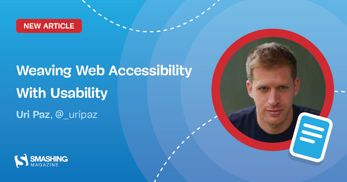 Weaving Web Accessibility With Usability