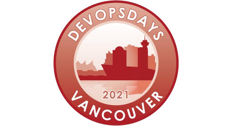 Devopsdays Vancouver 2021