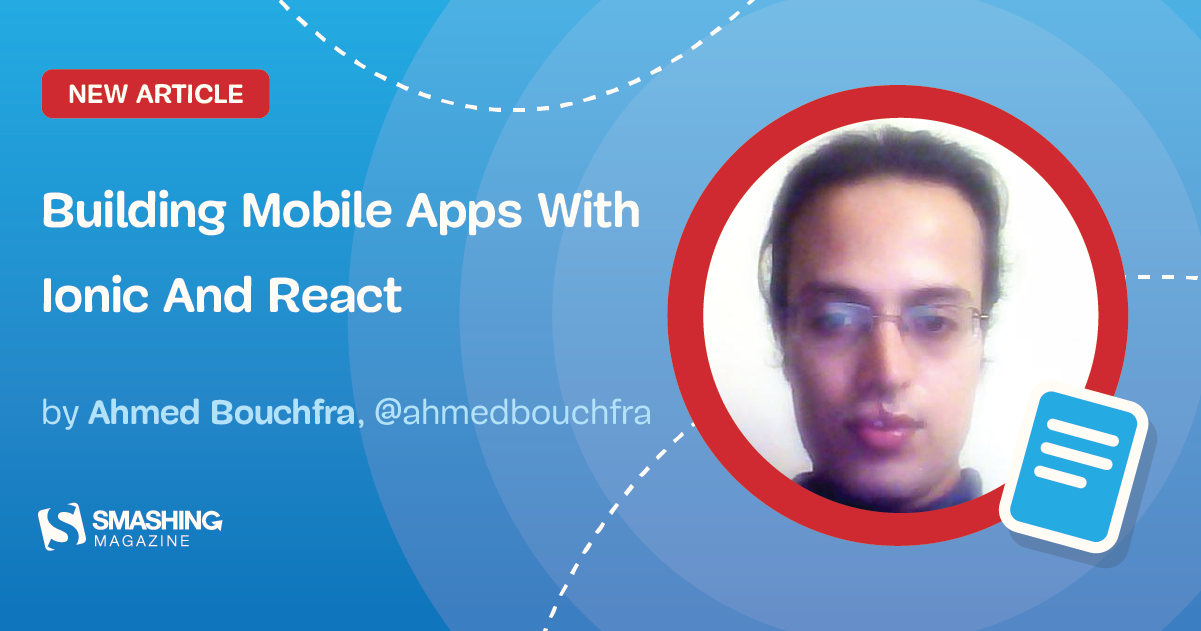 Building Mobile Apps With Ionic And React — Smashing Magazine