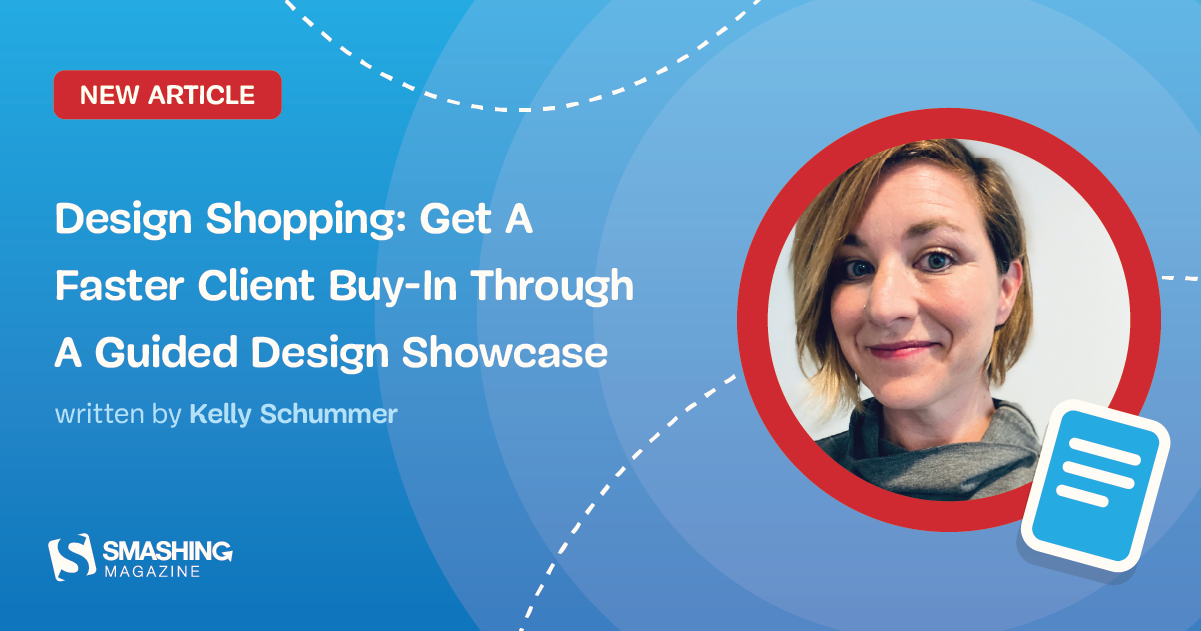 Design Shopping: Get A Faster Client Buy-In Through A Guided Design Showcase
