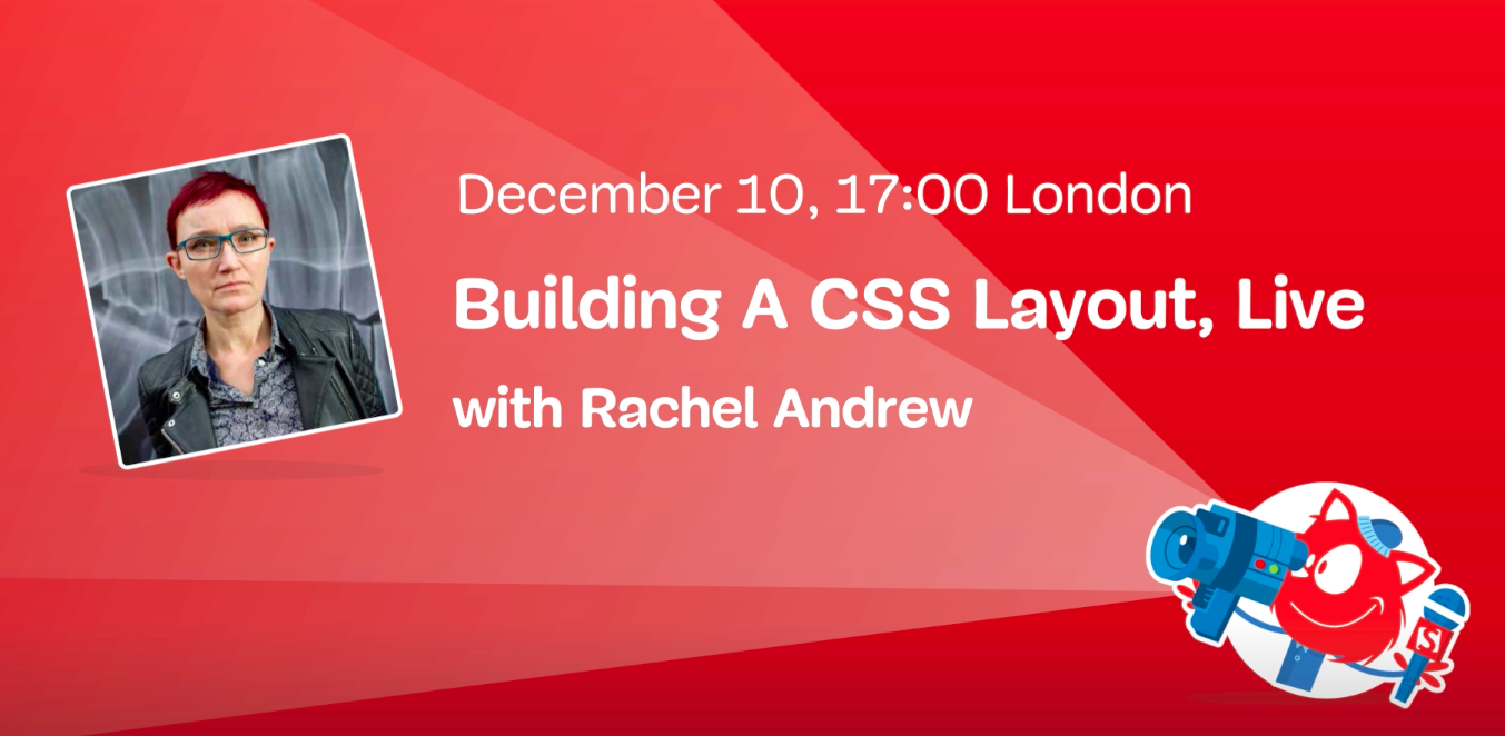 Building A CSS Layout: Live Stream With Rachel Andrew