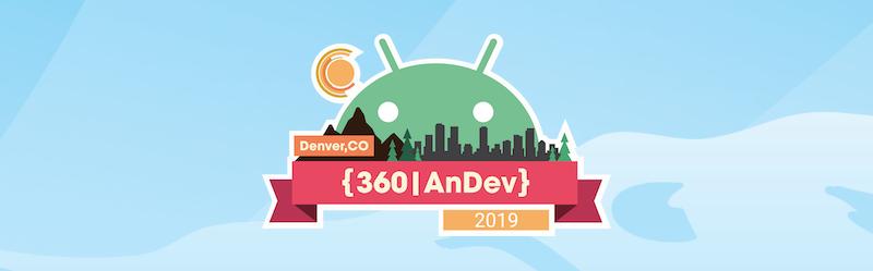 360|AnDev 2019