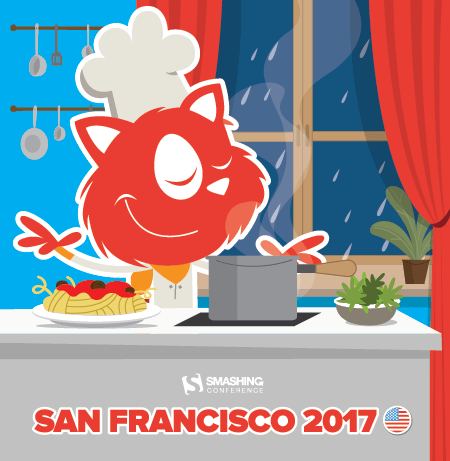 SmashingConf San Francisco 2017: Somethin' Is Cookin' In The Kitchen!
