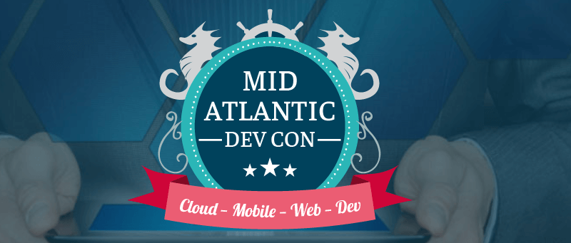 Mid-Atlantic Dev Con 2018
