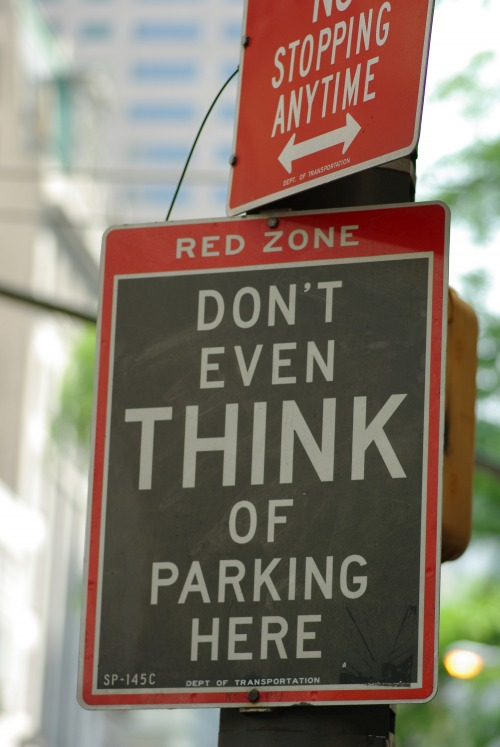 Wayfinding and Typographic Signs - dont-even-think-of-parking-here