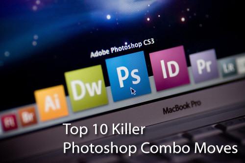 Top 10 Killer Photoshop Combos