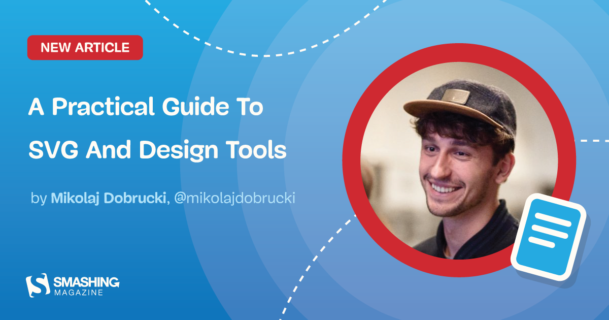 A Practical Guide To SVG And Design Tools