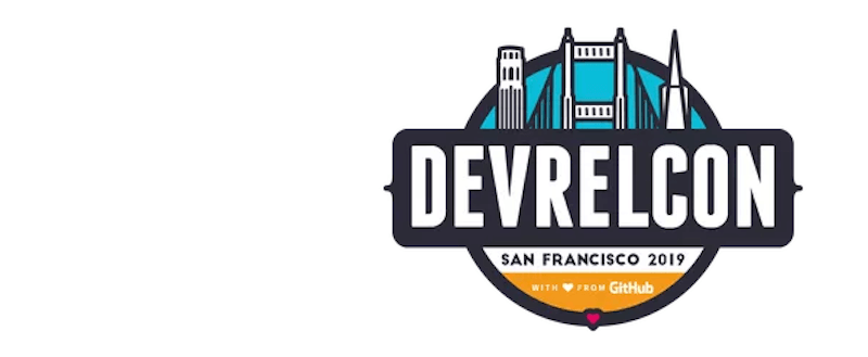 DevRelCon San Francisco 2019