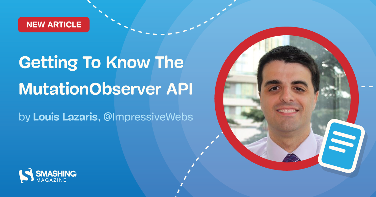 Getting To Know The MutationObserver API