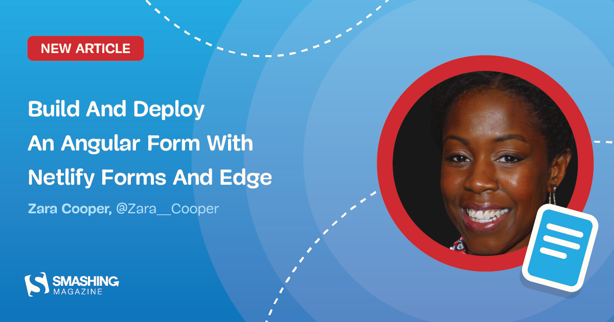 Build And Deploy An Angular Form With Netlify Forms And Edge