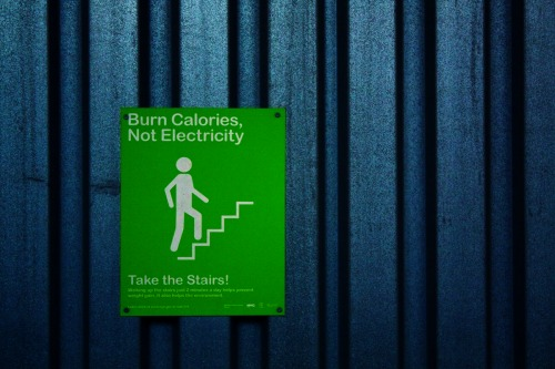 Wayfinding and Typographic Signs - burn-calories-not-electricity