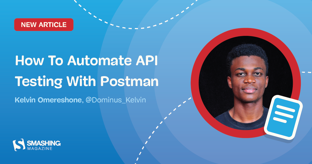 How To Automate API Testing With Postman